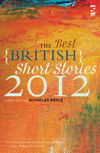 The Best British Short Stories 2012, editor Nicholas Royle
