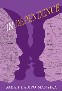 In Dependence Sarah Ladipo Manyika