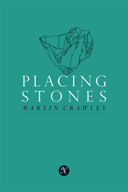 Placing Stones Martin Crawley