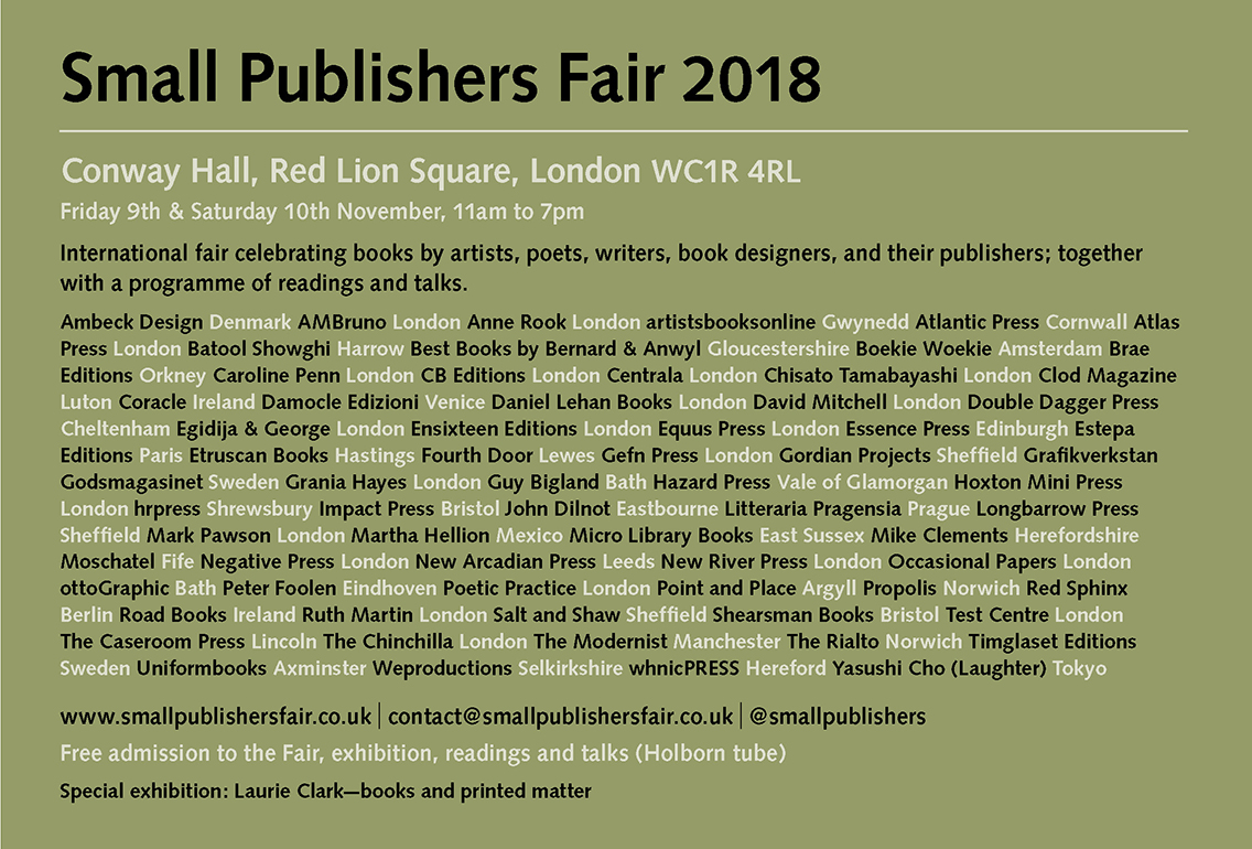 Small Publishers Fair 2018 London Conway Hall Friday 9 Saturday 10 November